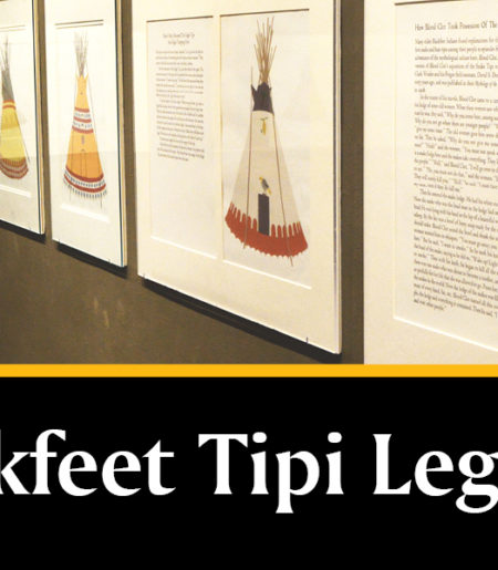 Blackfoot Tipi Legends