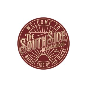The South Side - Bright Side of the Tracks