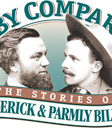 Life by Comparison: The Stories of Frederick and Parmly Billings